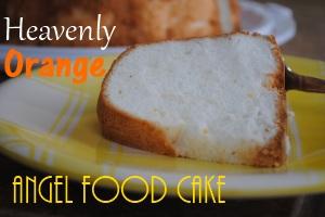 Heavenly Orange Angel Food Cake Desserts