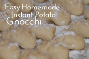 Homemade Instant Potato Gnocchi Main Dishes