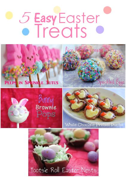 Easter Treats 5 Simple Treat Ideas
