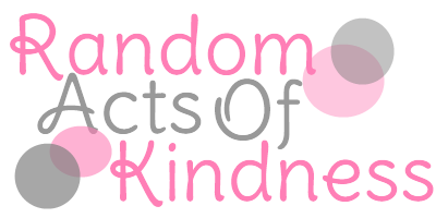 Random Acts of Kindness A Day of Random Acts of Kindness