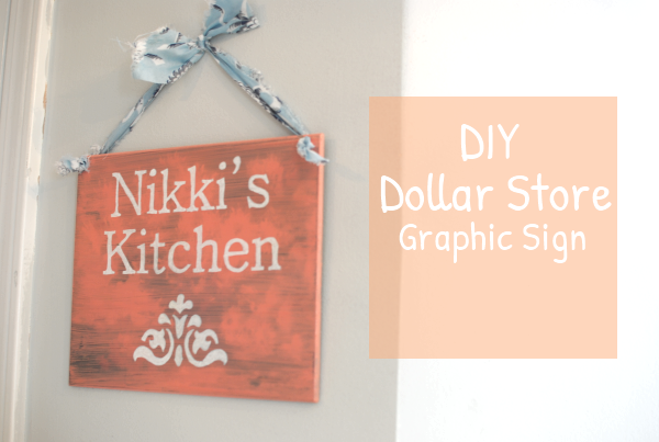Graphic Kitchen Sign 2 DIY Dollar Store Graphic Sign
