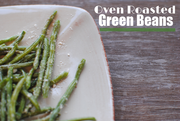 Oven Roasted Green Beans 2 Oven Roasted Green Beans